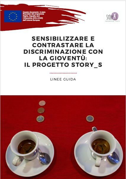Guidelines: RAISING AWARENESS AND CONTRASTING DISCRIMINATION WITH YOUTH: THE STORY_S PROJECT